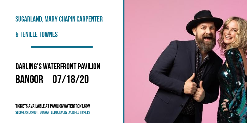 Sugarland, Mary Chapin Carpenter & Tenille Townes at Darling's Waterfront Pavilion