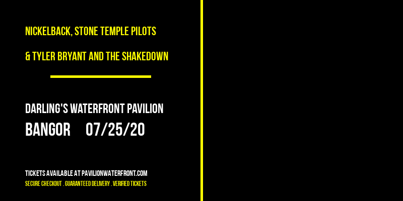 Nickelback, Stone Temple Pilots & Tyler Bryant and The Shakedown at Darling's Waterfront Pavilion